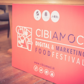 Cibiamoci Digital and Marketing Food Festival 2017
